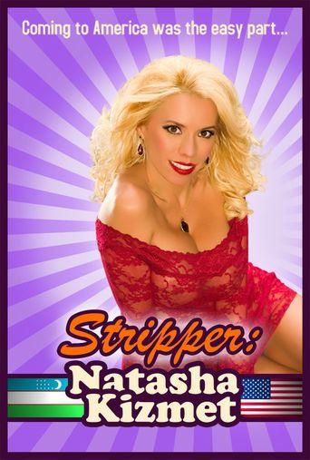 Stripper: Natasha Kizmet Poster