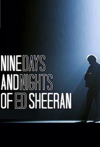 Nine Days and Nights of Ed Sheeran Poster