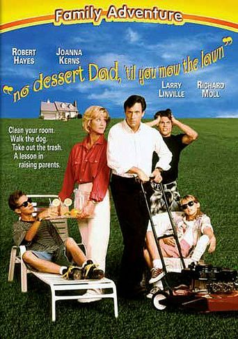 No Dessert, Dad, Till You Mow the Lawn Poster
