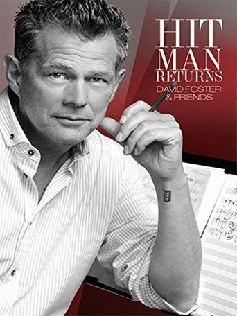 Hit Man Returns : David Foster & Friends Poster
