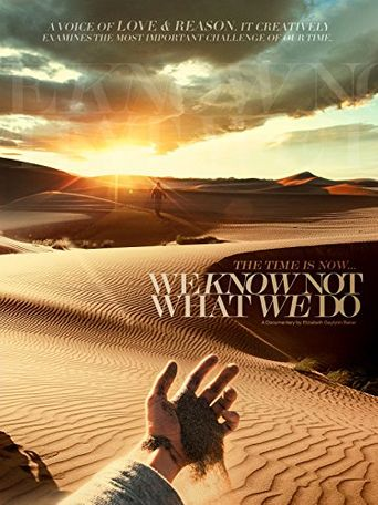 We Know Not What We Do Poster