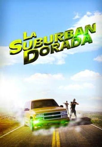 La suburban dorada Poster