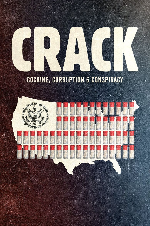 Crack: Cocaine, Corruption & Conspiracy Poster