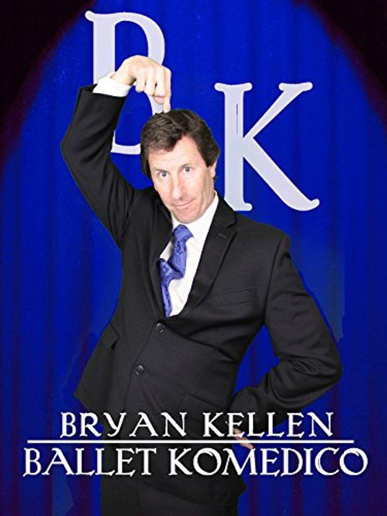 Bryan Kellen: Ballet Komedico Poster