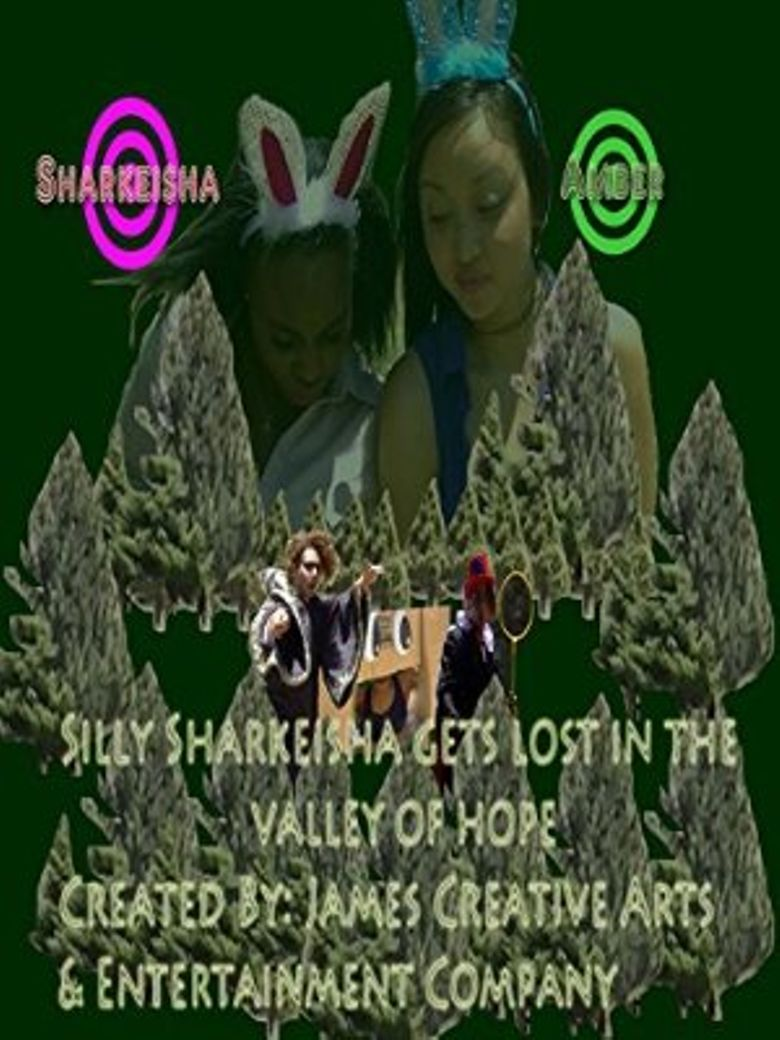 Silly Sharkeisha Gets Lost In the Valley of Hope Poster