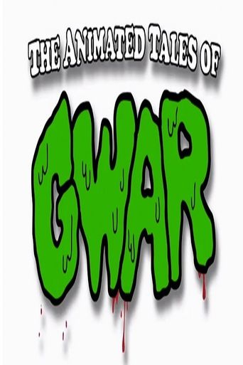 The Animated Tales of GWAR Poster