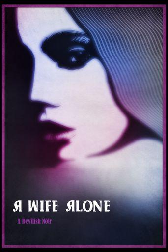Watch A Wife Alone