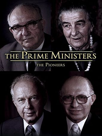 Watch The Prime Ministers: The Pioneers
