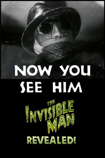 Now You See Him: The Invisible Man Revealed! Poster