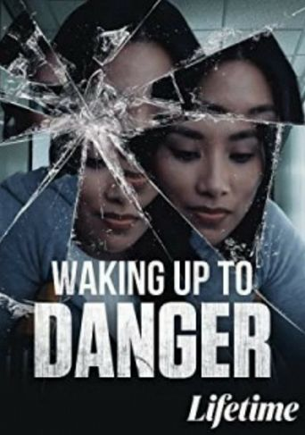 Waking Up To Danger Poster