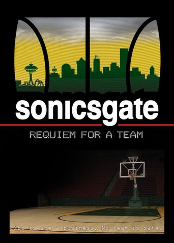 Sonicsgate: Requiem For A Team Poster