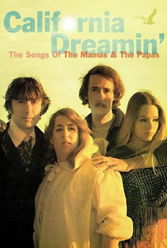 California Dreamin': The Songs of The Mamas & The Papas Poster
