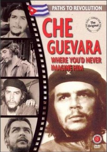 Che Guevara: Where You'd Never Imagine Him Poster