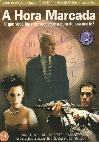 A Hora Marcada Poster
