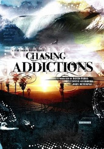 Chasing Addictions Poster