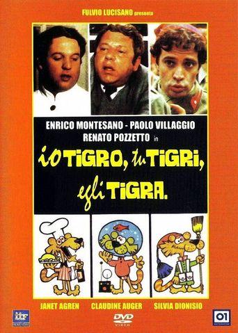 Io tigro, tu tigri, egli tigra Poster