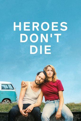 Heroes Don't Die Poster