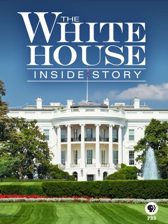 The White House: Inside Story Poster
