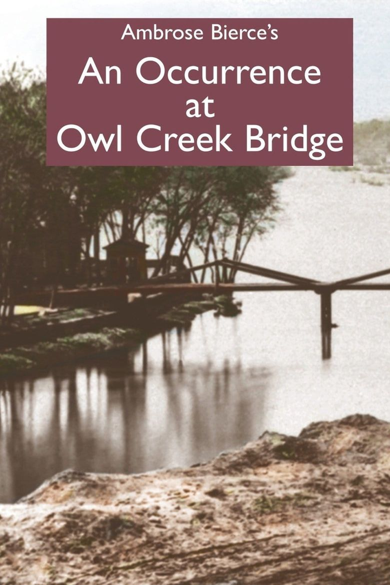 An Occurrence at Owl Creek Bridge Poster