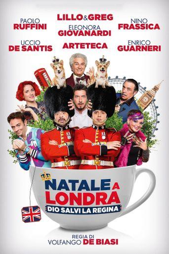 Natale a Londra: Dio salvi la Regina Poster