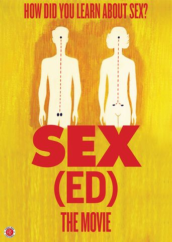 Sex(ed): The Movie Poster