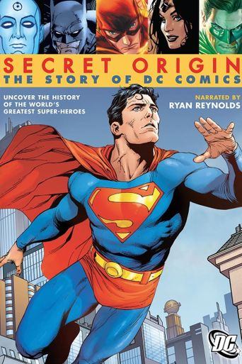 Watch Secret Origin: The Story of DC Comics