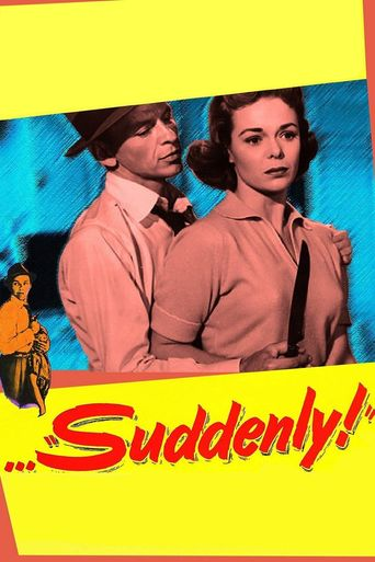 Watch Suddenly