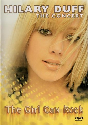 Hilary Duff - The Concert - The Girl Can Rock Poster