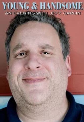 Young and Handsome: A Night with Jeff Garlin Poster