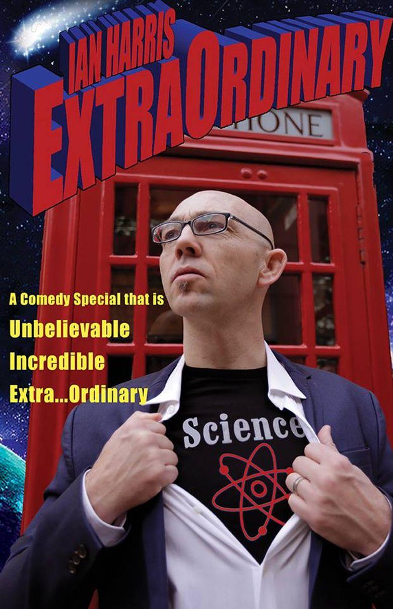 Ian Harris: ExtraOrdinary Poster