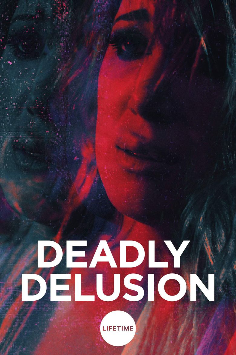 Deadly Delusion Poster