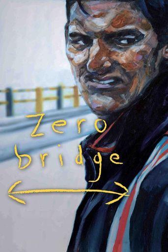 Zero Bridge Poster