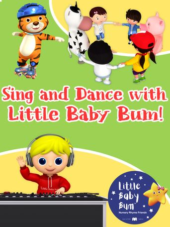 Sing and Dance with Little Baby Bum Poster