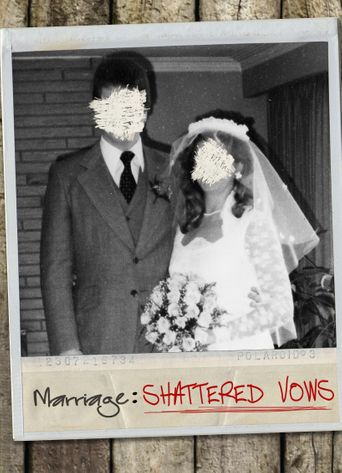Marriage: Shattered Vows Poster