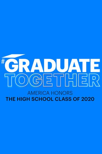 Graduate Together: America Honors the High School Class of 2020 Poster