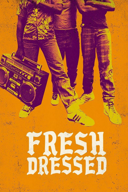 Fresh Dressed Poster