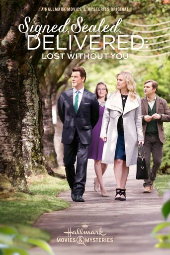 Signed, Sealed, Delivered: Lost Without You Poster