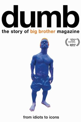 Dumb: The Story of Big Brother Magazine Poster