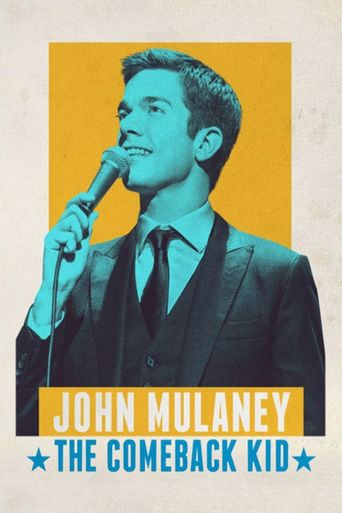 Watch John Mulaney: The Comeback Kid