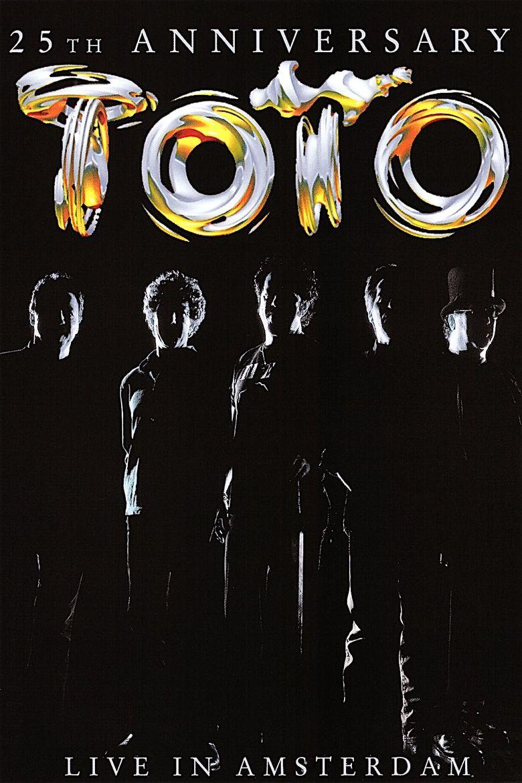 Toto: 25th Anniversary - Live in Amsterdam Poster