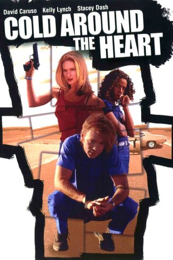 Cold Around the Heart Poster