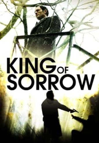 King of Sorrow Poster
