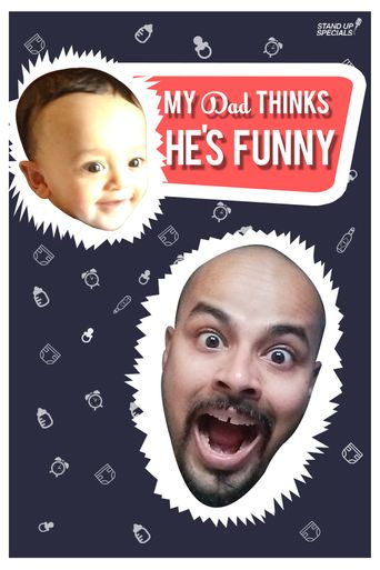 Sorabh Pant : My Dad Thinks He's Funny Poster