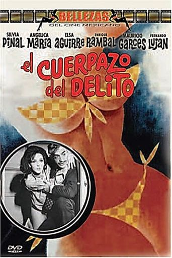 El cuerpazo del delito Poster