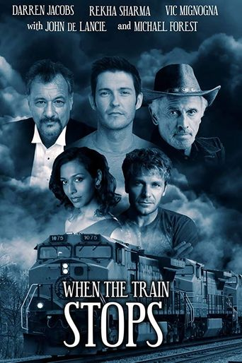 When the Train Stops Poster