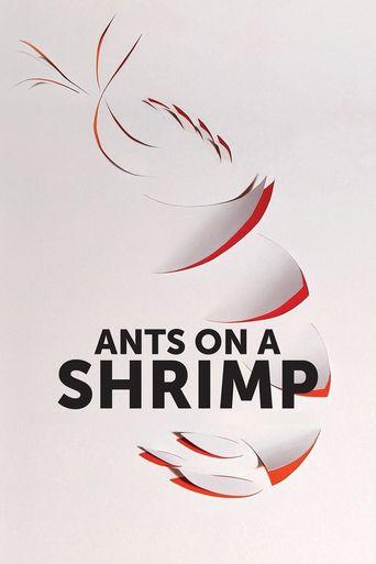 Ants on a Shrimp Poster