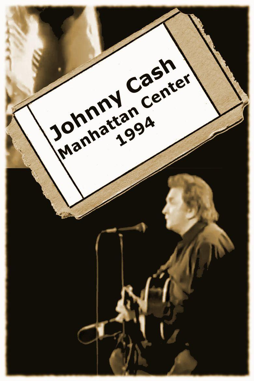 Watch Johnny Cash - Manhattan Center