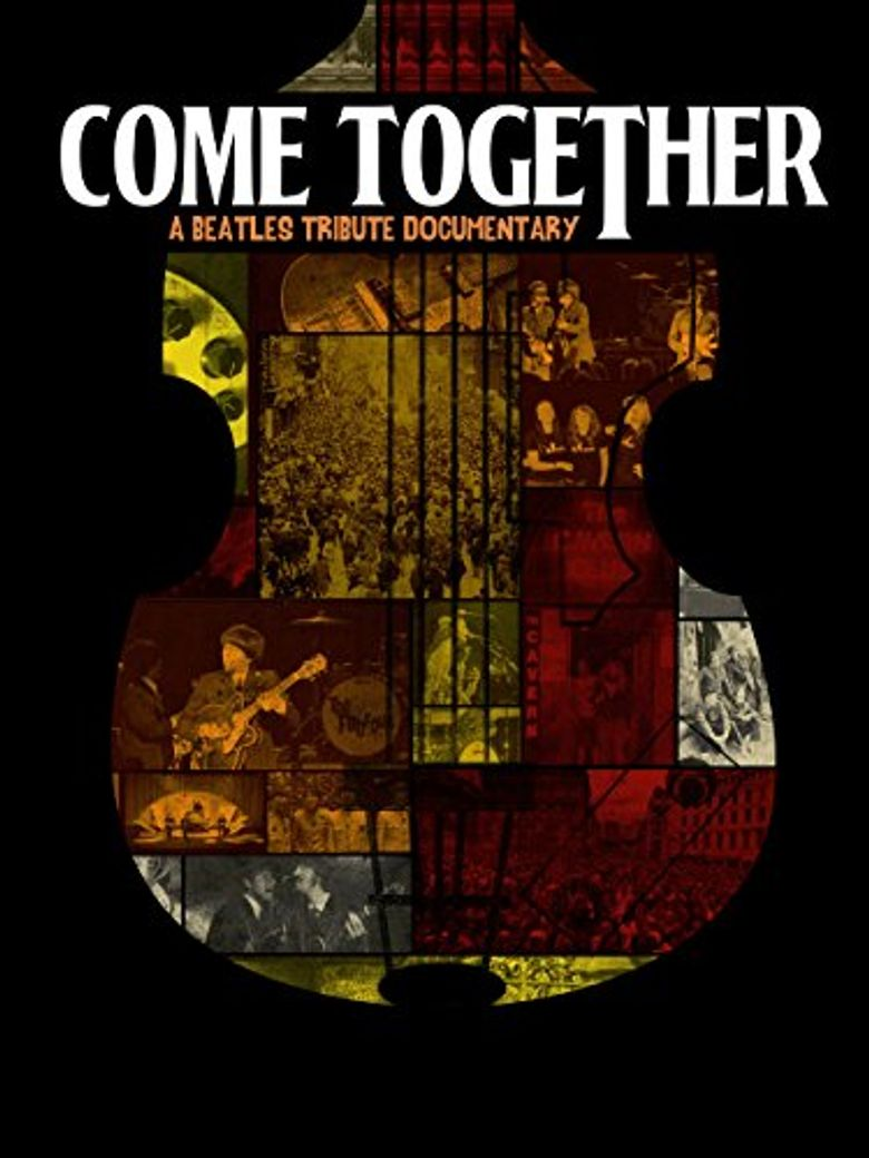 Come Together : A Beatles Tribute Poster
