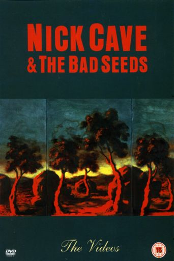 Nick Cave and The Bad Seeds: The Videos Poster