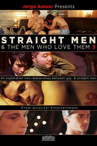 Straight Men & the Men Who Love Them 3 Poster